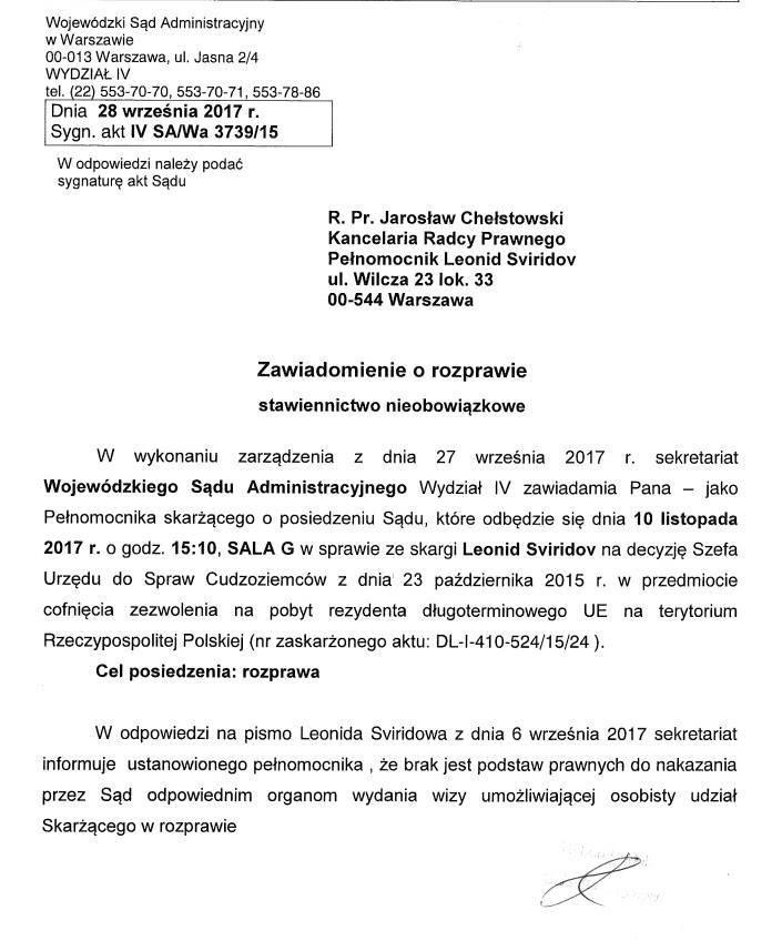 """Wojewódzki Sąd Administracyjny w Warszawie. Sekretariat sądu poinformował, że """"brak jest podstaw prawnych, aby sąd wydał nakaz """"odpowiednim organom władzy w celu wydania wizy umożliwiającej osobisty udział Skarżacego w rozprawie"""