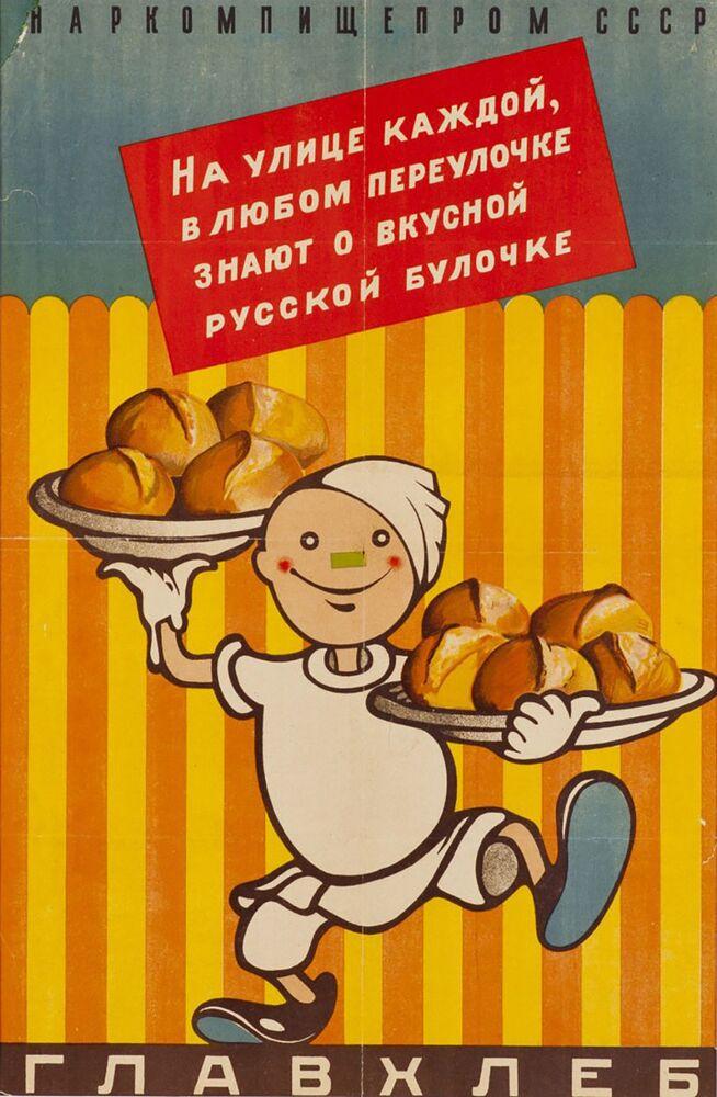Plakat Na każdej ulicy, w każdej alejce, wszyscy wiedzą o smacznej rosyjskiej bułce, 1930 rok