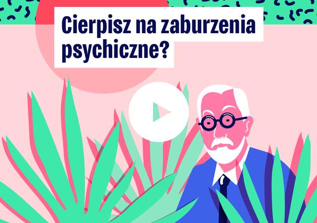Psychotest: Czy cierpisz na zaburzenia psychiczne?